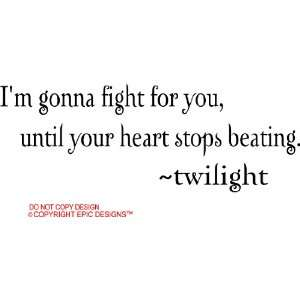 beating twilight cute wall quotes decals sayings vinyl