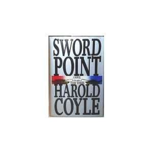Sword Point [Hardcover] Harold Coyle Books