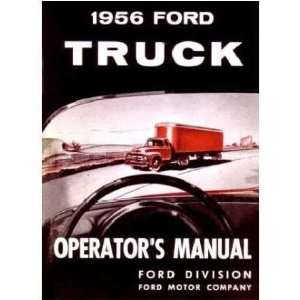 1956 FORD TRUCK Full Line Owners Manual User Guide