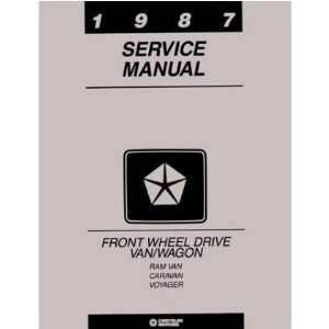 1987 DODGE CARAVAN PLYMOUTH VOYAGER Service Manual Automotive