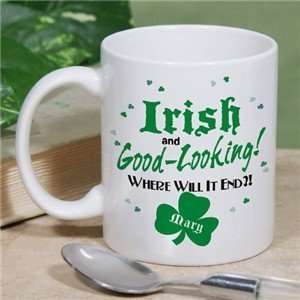 Irish and Good Looking Personalized Coffee Mug  Kitchen