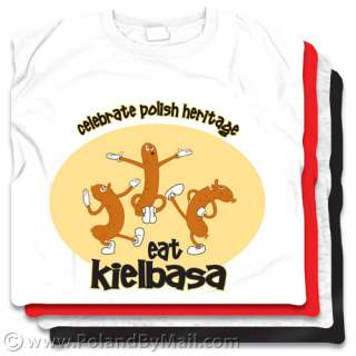 Eat Kielbasa T shirt Cotton water based GREEN ink