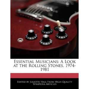 at the Rolling Stones, 1974 1981 (9781241722517) Juliette Hall Books