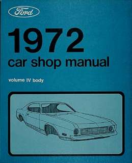 FORD 1972 GALAXIE, TORINO, RANCHERO Shop Manual 72