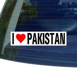 I Love Heart PAKISTAN   Window Bumper Sticker Automotive