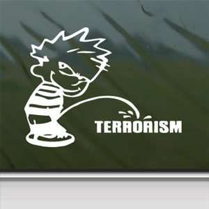 Pee On Terrorism White Sticker Car Vinyl Window Laptop